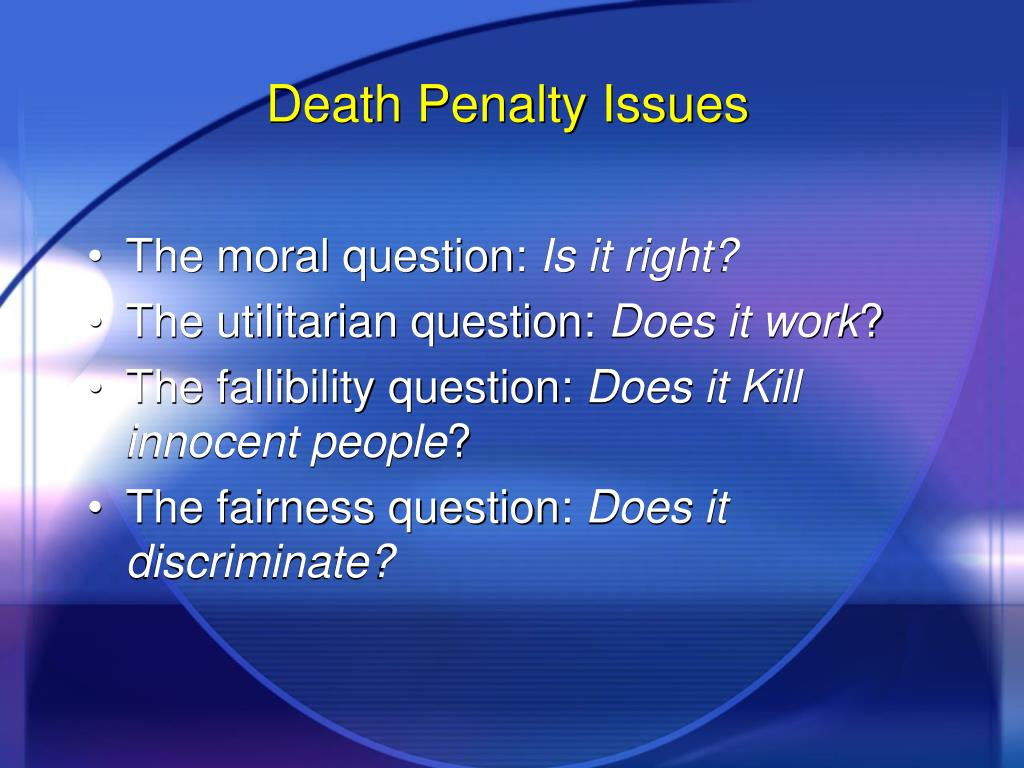 Death Penalty Issues