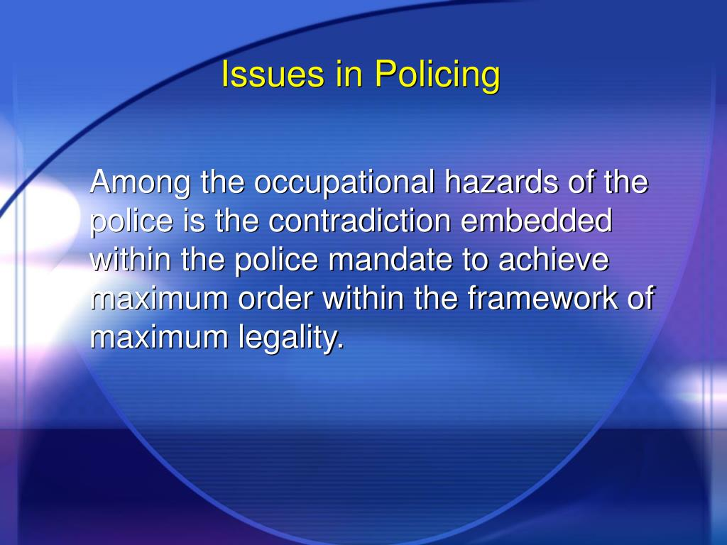 Issues in Policing