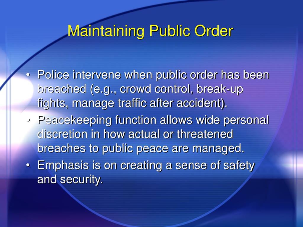 Maintaining Public Order