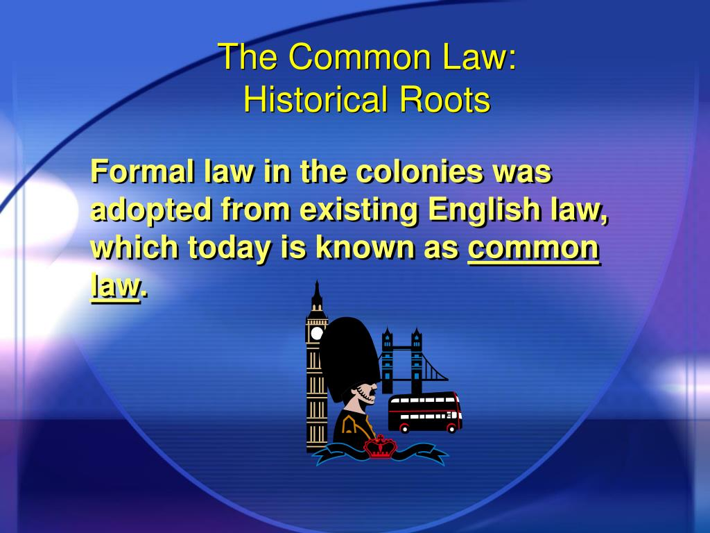 The Common Law: