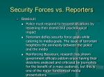 security forces vs reporters21