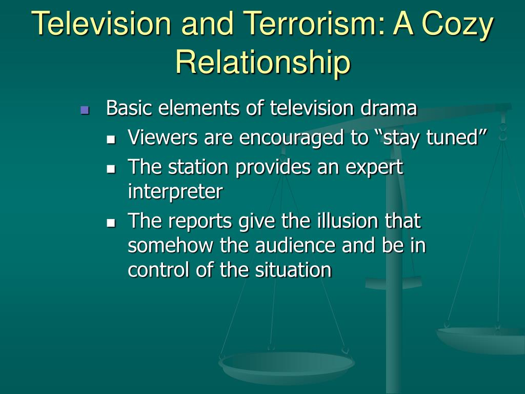 Television and Terrorism: A Cozy Relationship
