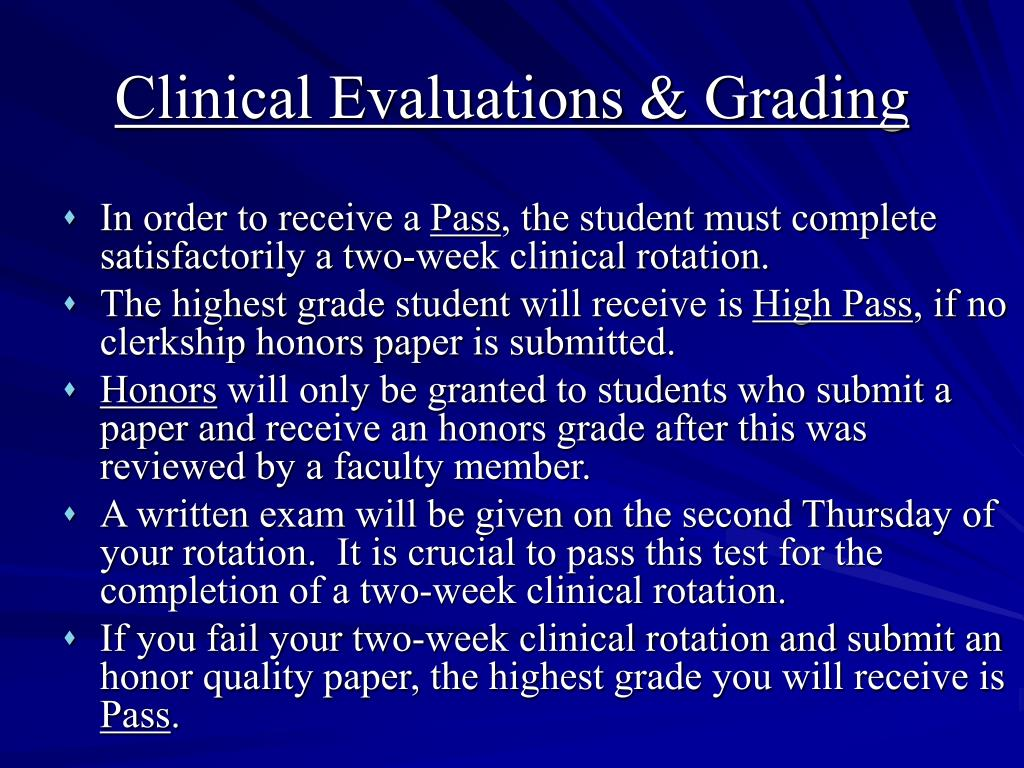 Clinical Evaluations & Grading