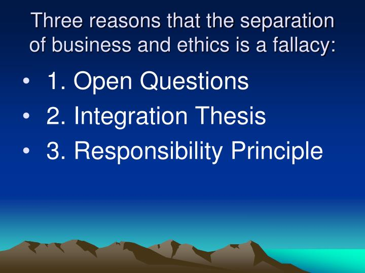 the integration thesis is the opposite of the separation fallacy