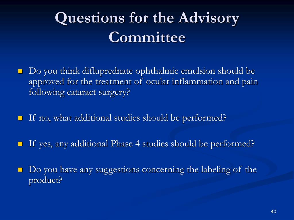 Questions for the Advisory Committee