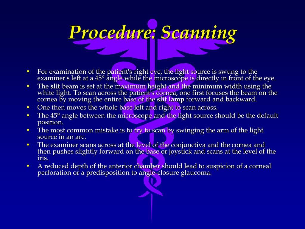 Procedure: Scanning