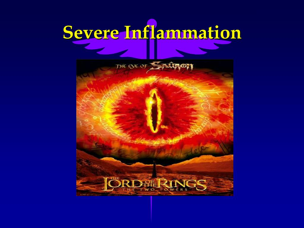 Severe Inflammation