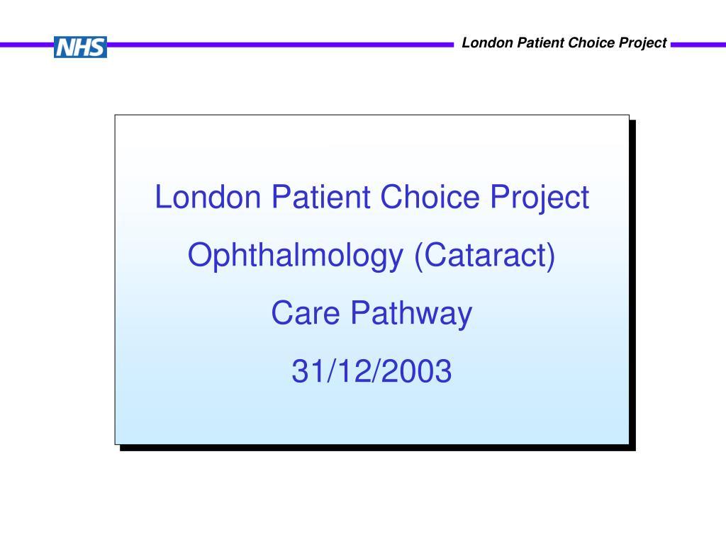 London Patient Choice Project