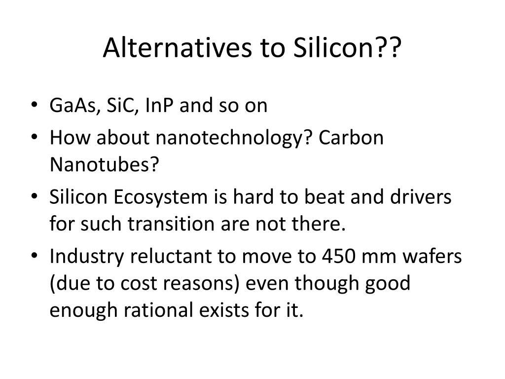 Alternatives to Silicon??