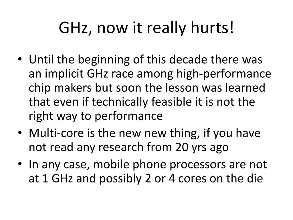 GHz, now it really hurts!