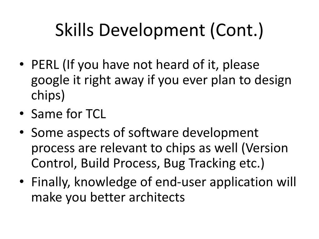 Skills Development (Cont.)