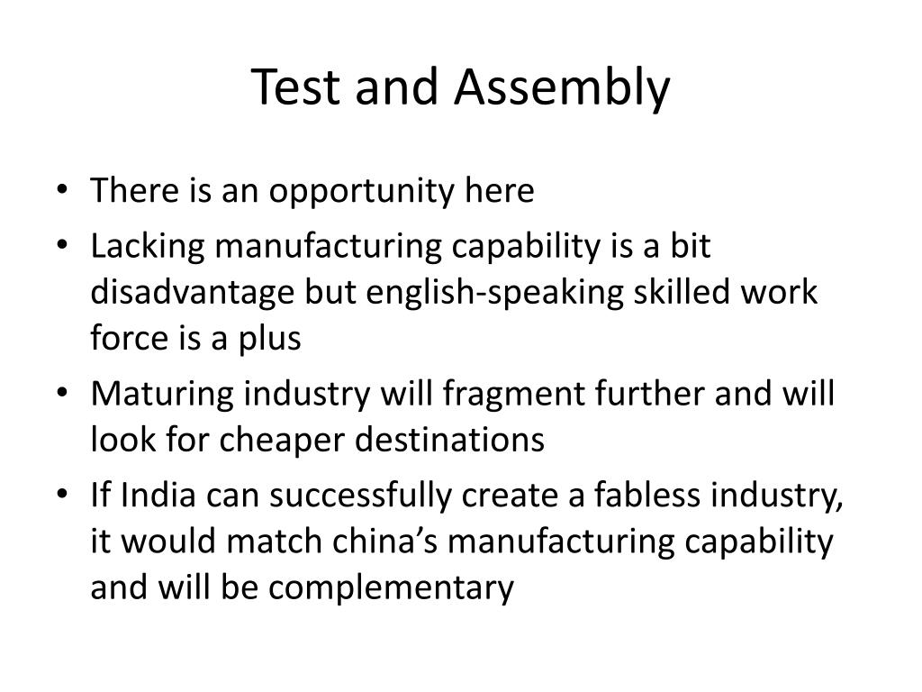 Test and Assembly