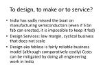 to design to make or to service