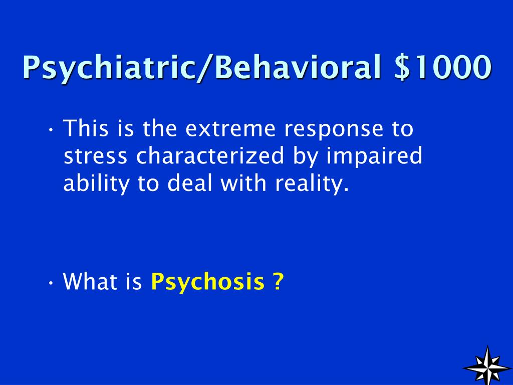 Psychiatric/Behavioral $1000