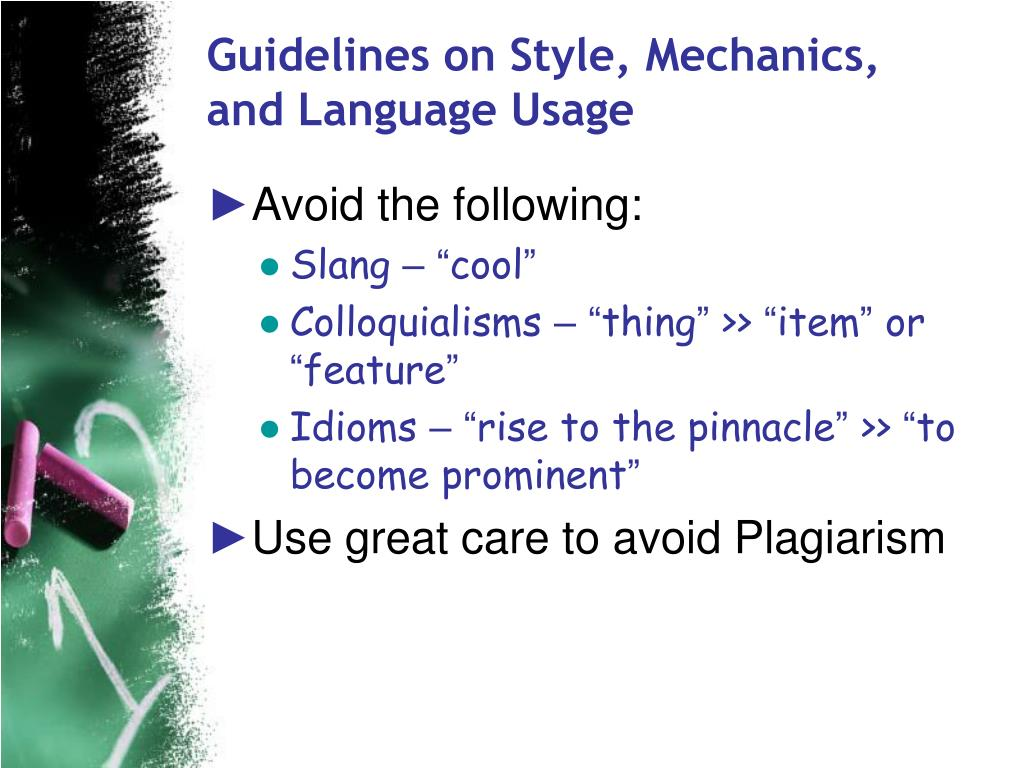 Guidelines on Style, Mechanics, and Language Usage