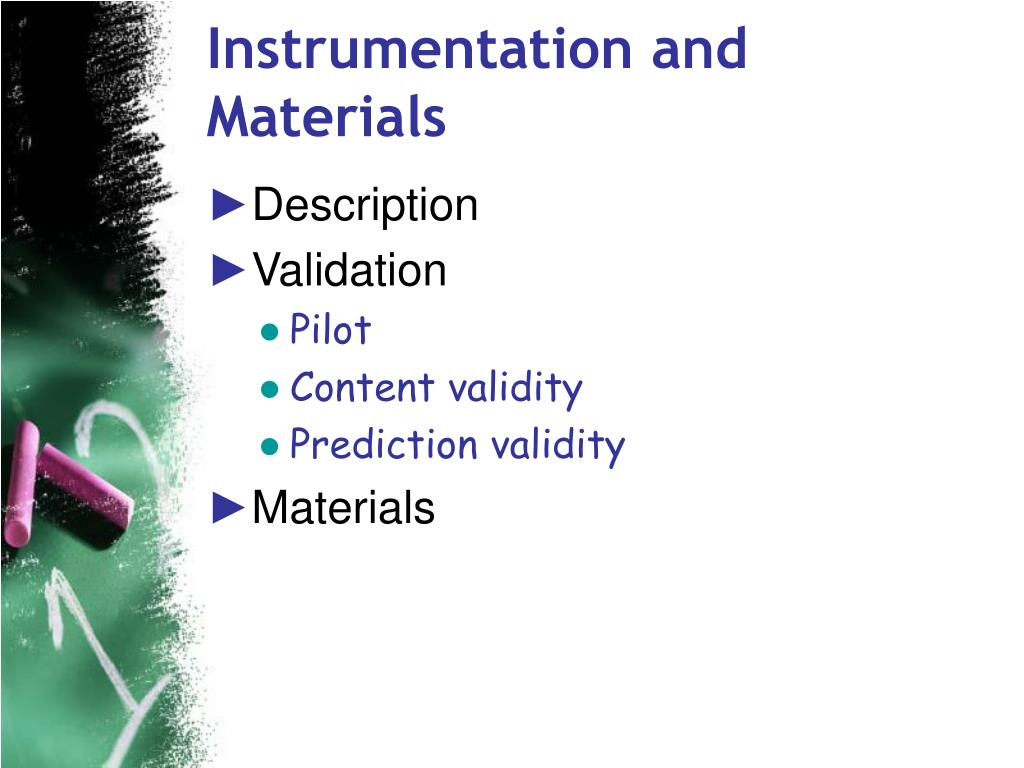 Instrumentation and Materials