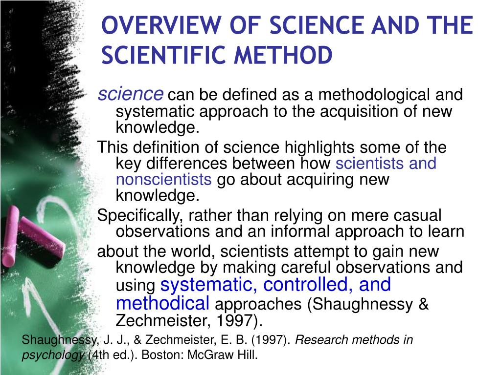 OVERVIEW OF SCIENCE AND THE SCIENTIFIC METHOD
