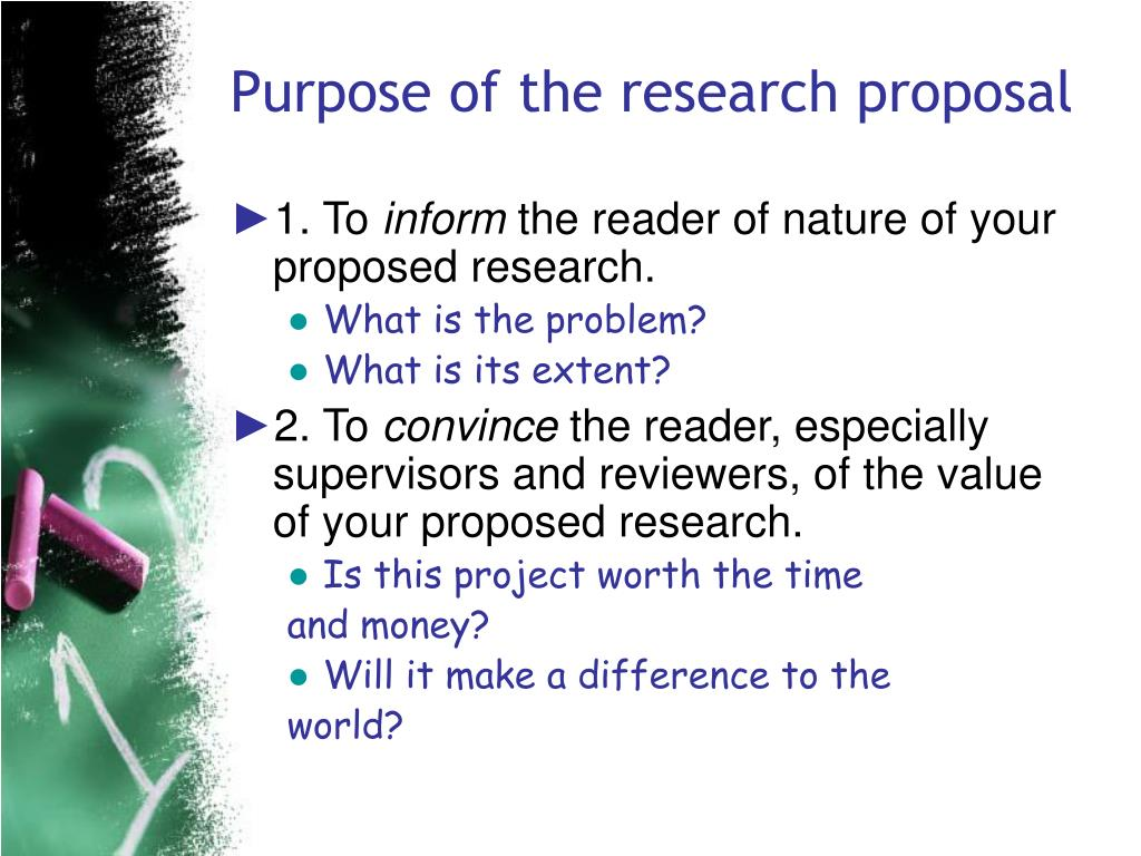 purpose of a research proposal Writing a research proposal can be a challenging task for young researchers   objectives are detailed descriptions of the project's purpose and expected.