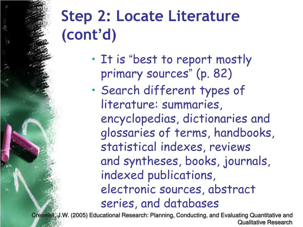 Step 2: Locate Literature