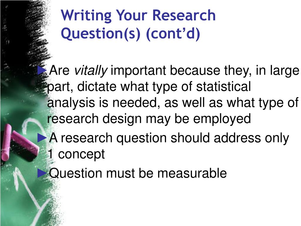 Writing Your Research Question(s) (cont