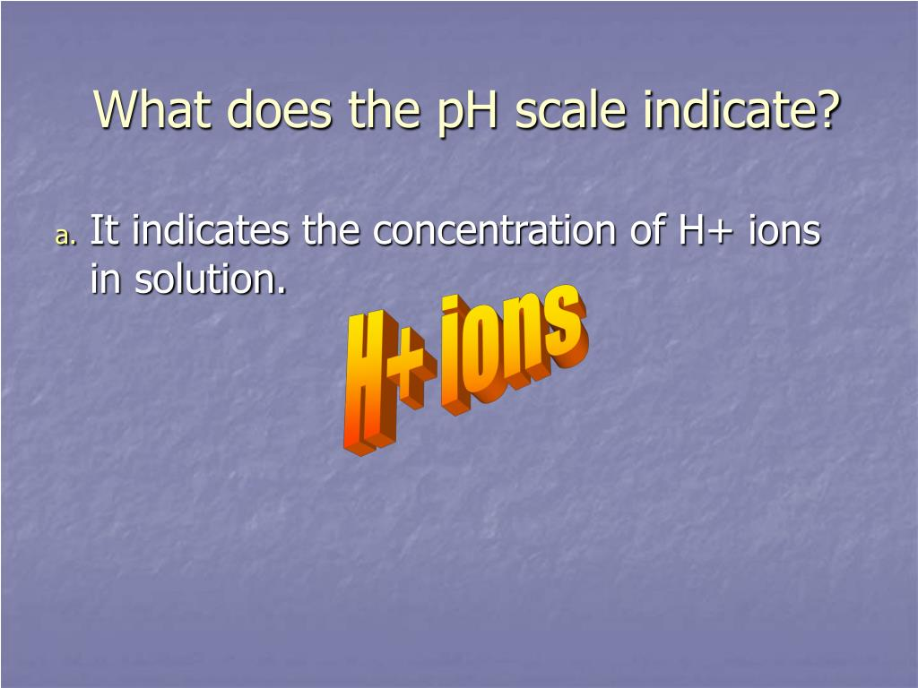 What does the pH scale indicate?