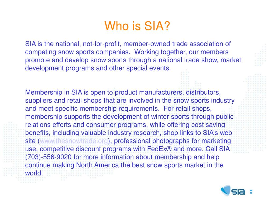 Who is SIA?