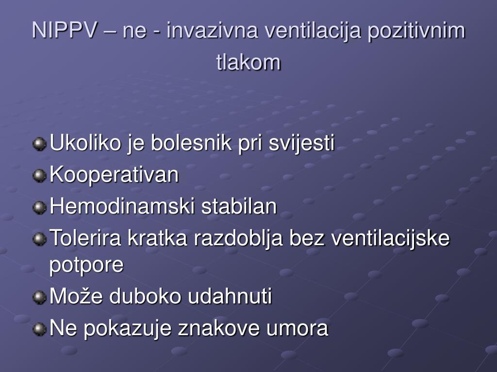 NIPPV – ne - invazivna ventilacija pozitivnim tlakom