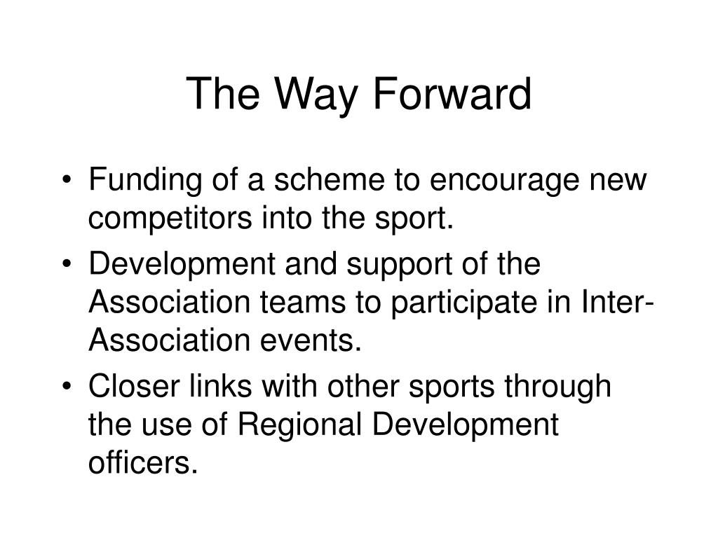 The Way Forward