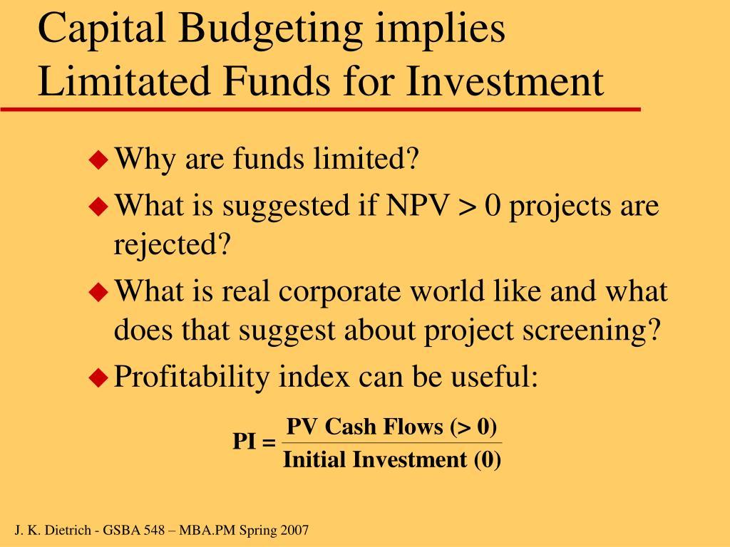 Capital Budgeting implies