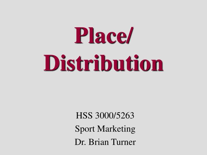 Place distribution