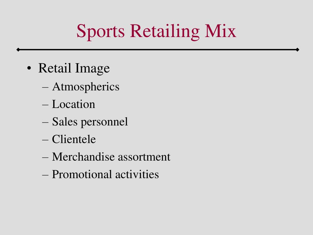 Sports Retailing Mix