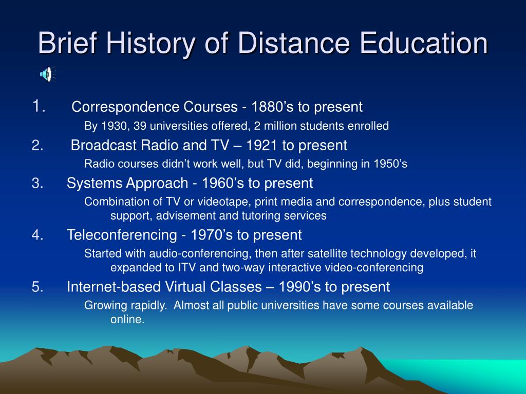Brief History of Distance Education