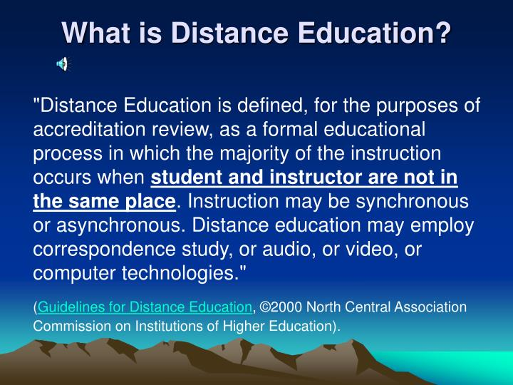 What is distance education