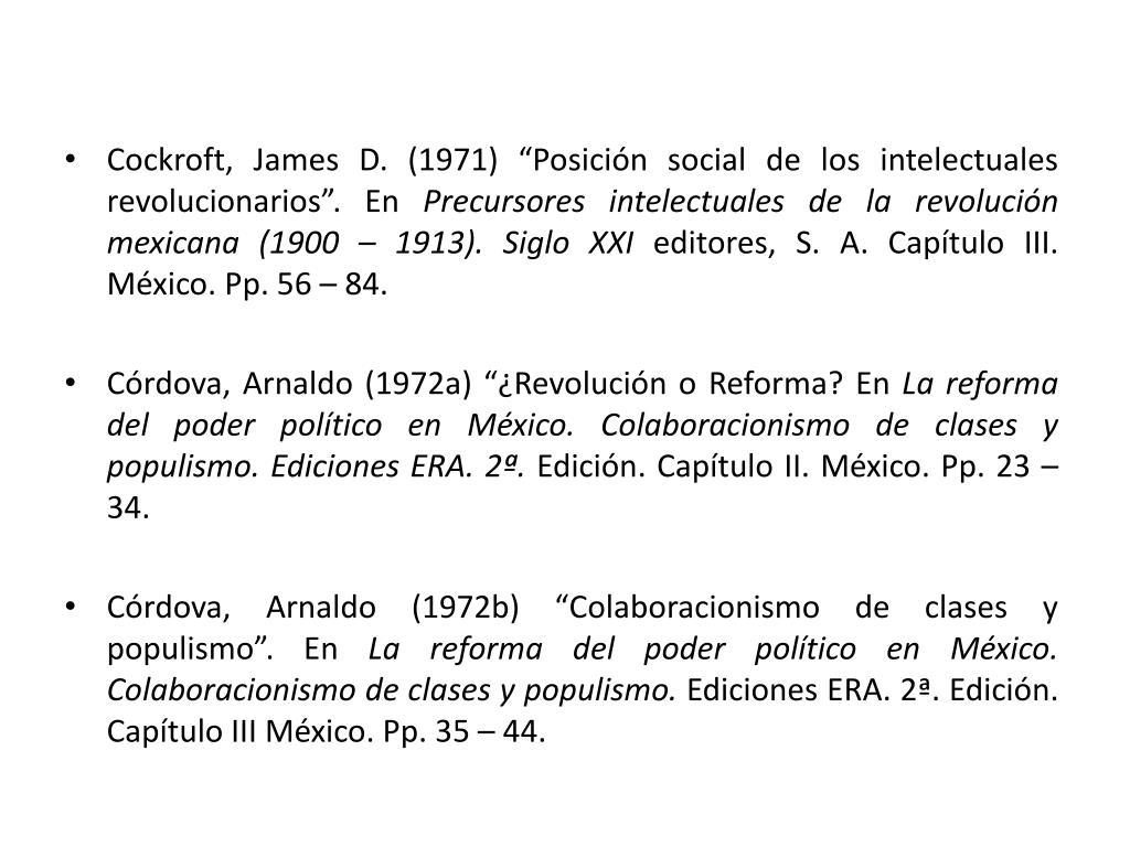 """Cockroft, James D. (1971) """"Posición social de los intelectuales revolucionarios"""". En"""