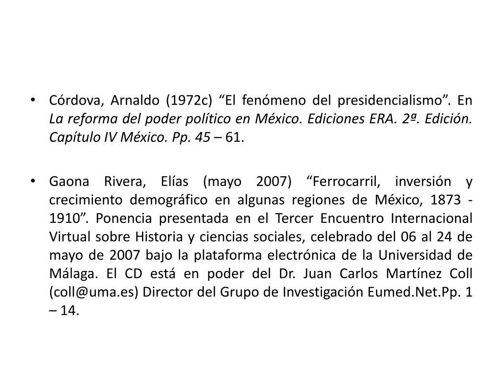 """Córdova, Arnaldo (1972c) """"El fenómeno del presidencialismo"""". En"""