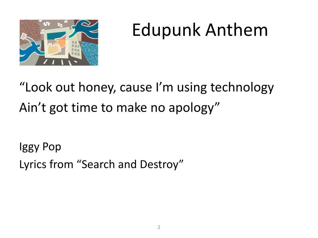Edupunk Anthem
