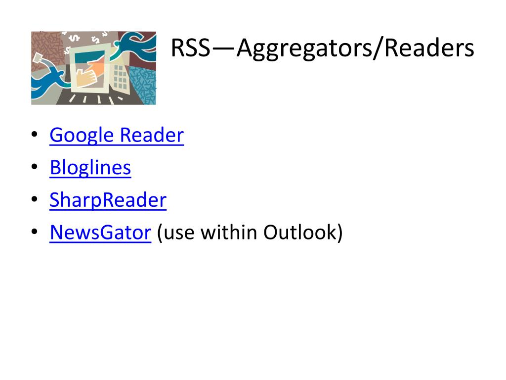 RSS—Aggregators/Readers