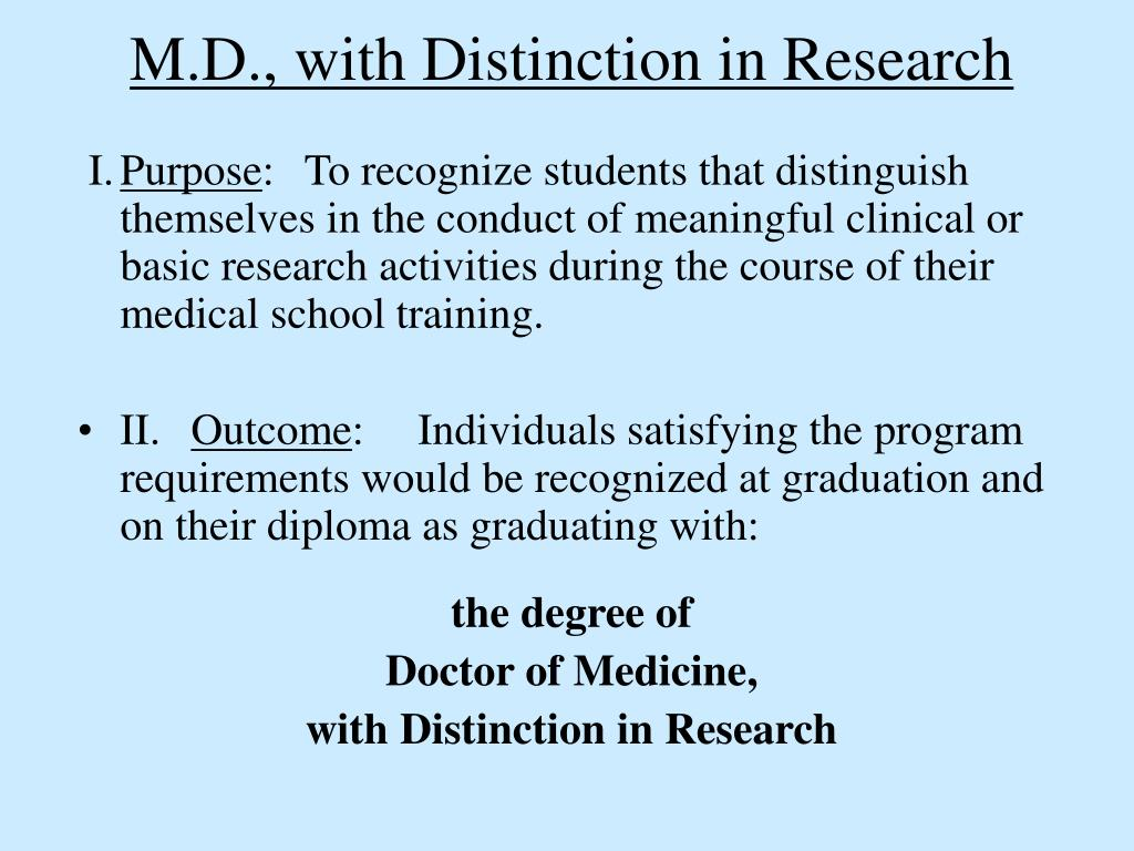M.D., with Distinction in Research
