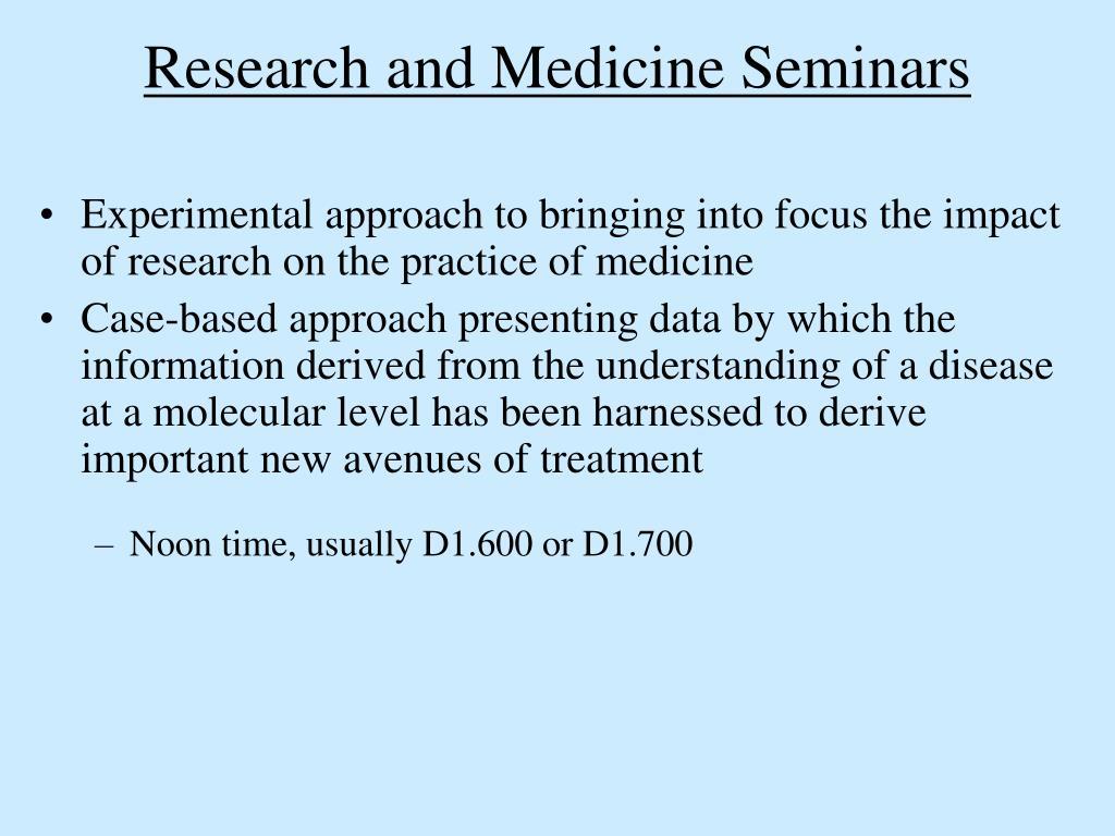 Research and Medicine Seminars