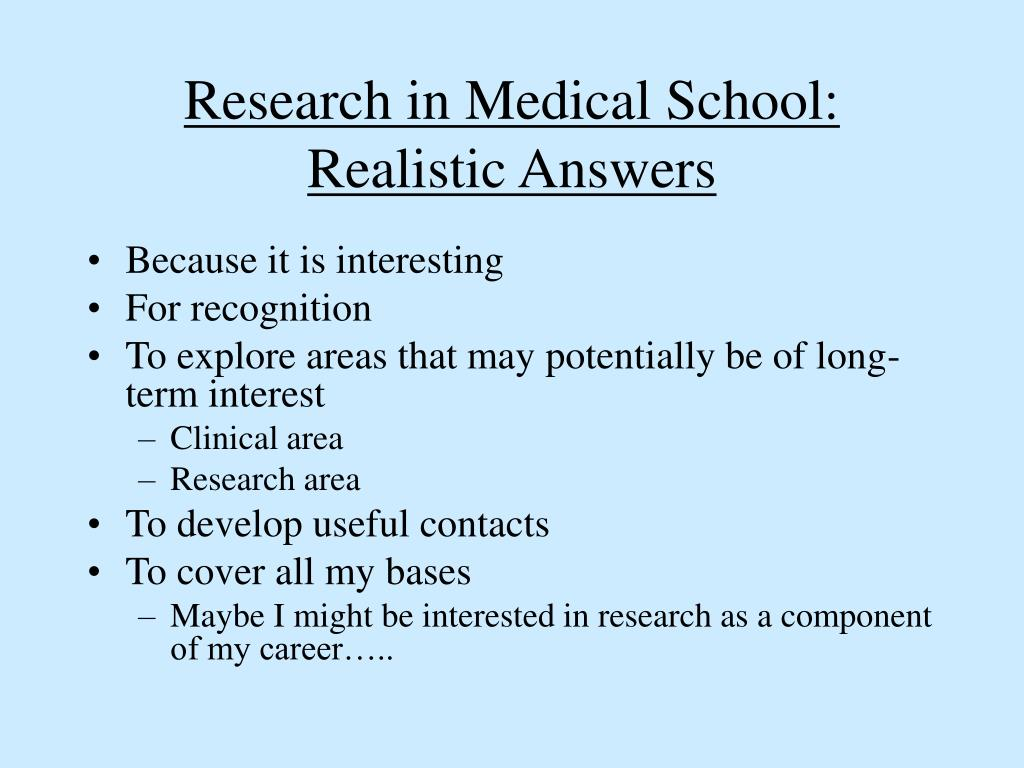 Research in Medical School:  Realistic Answers