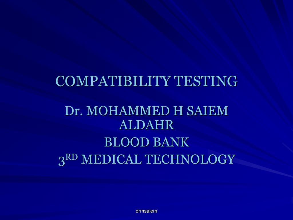COMPATIBILITY TESTING
