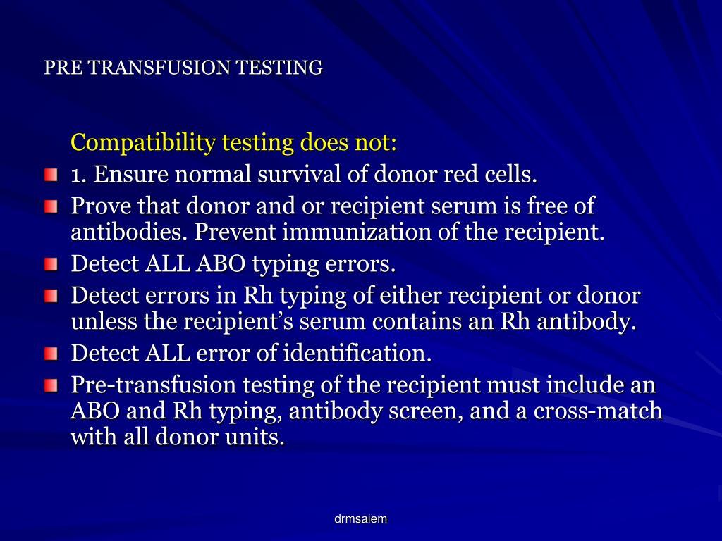 PRE TRANSFUSION TESTING
