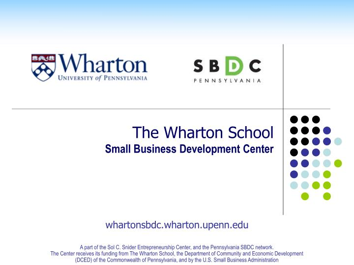 The wharton school small business development center