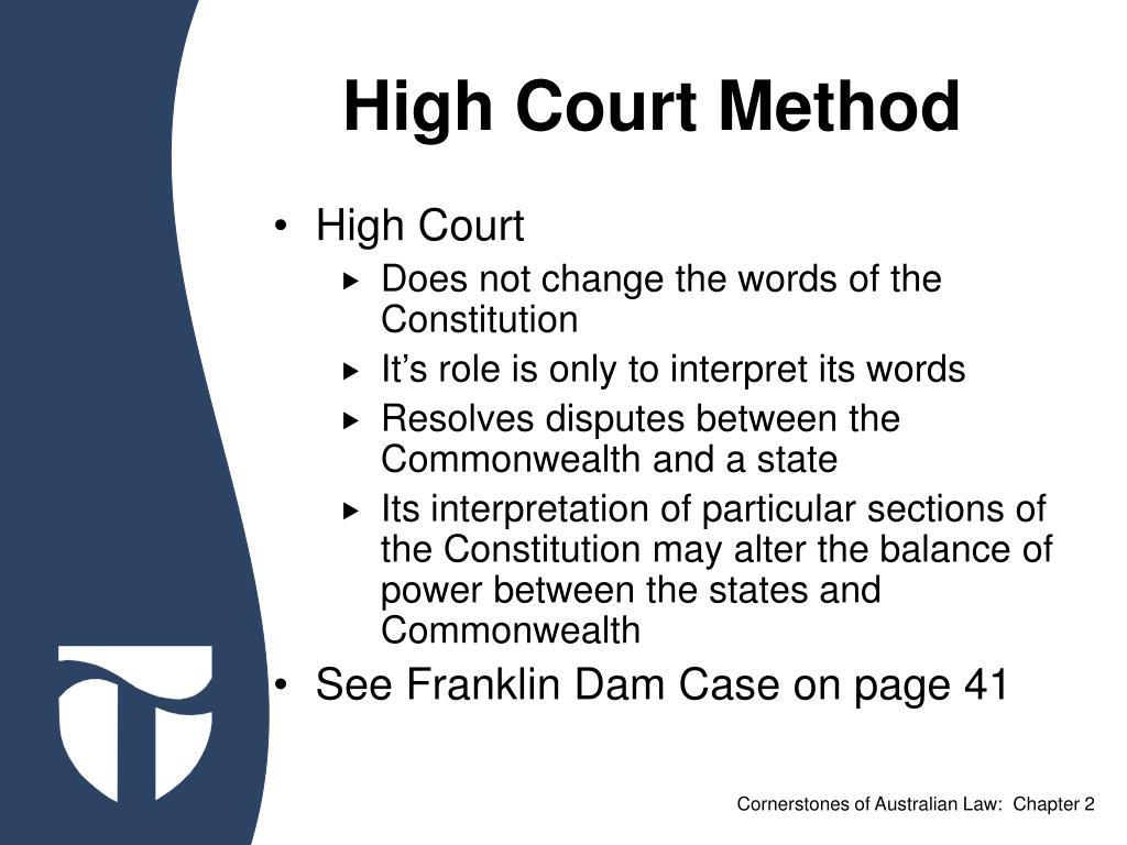 High Court Method