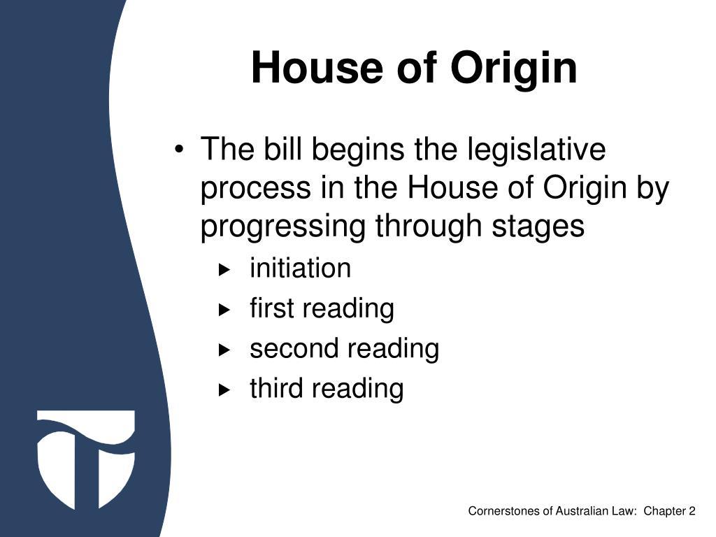 House of Origin