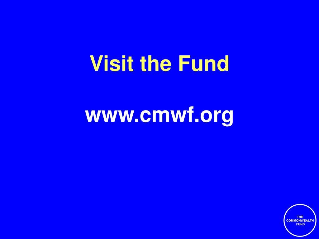 Visit the Fund