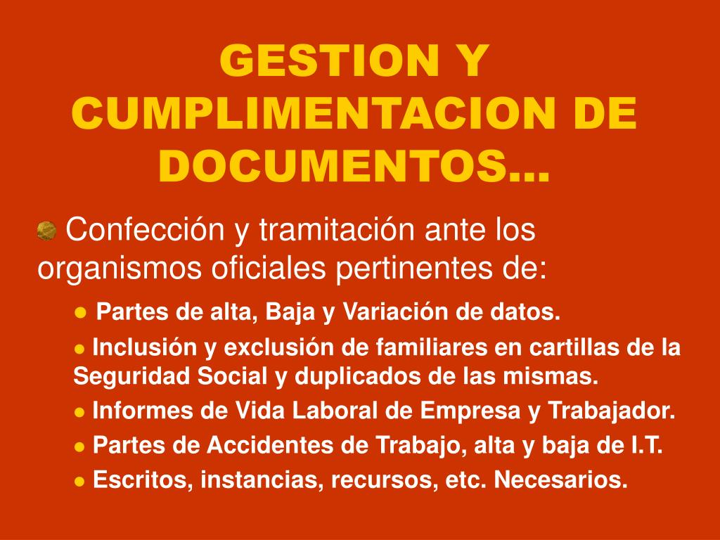 GESTION Y CUMPLIMENTACION DE DOCUMENTOS...