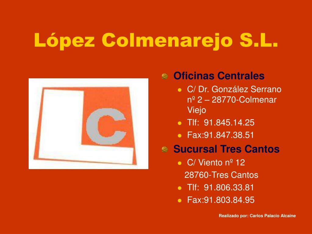 López Colmenarejo S.L.