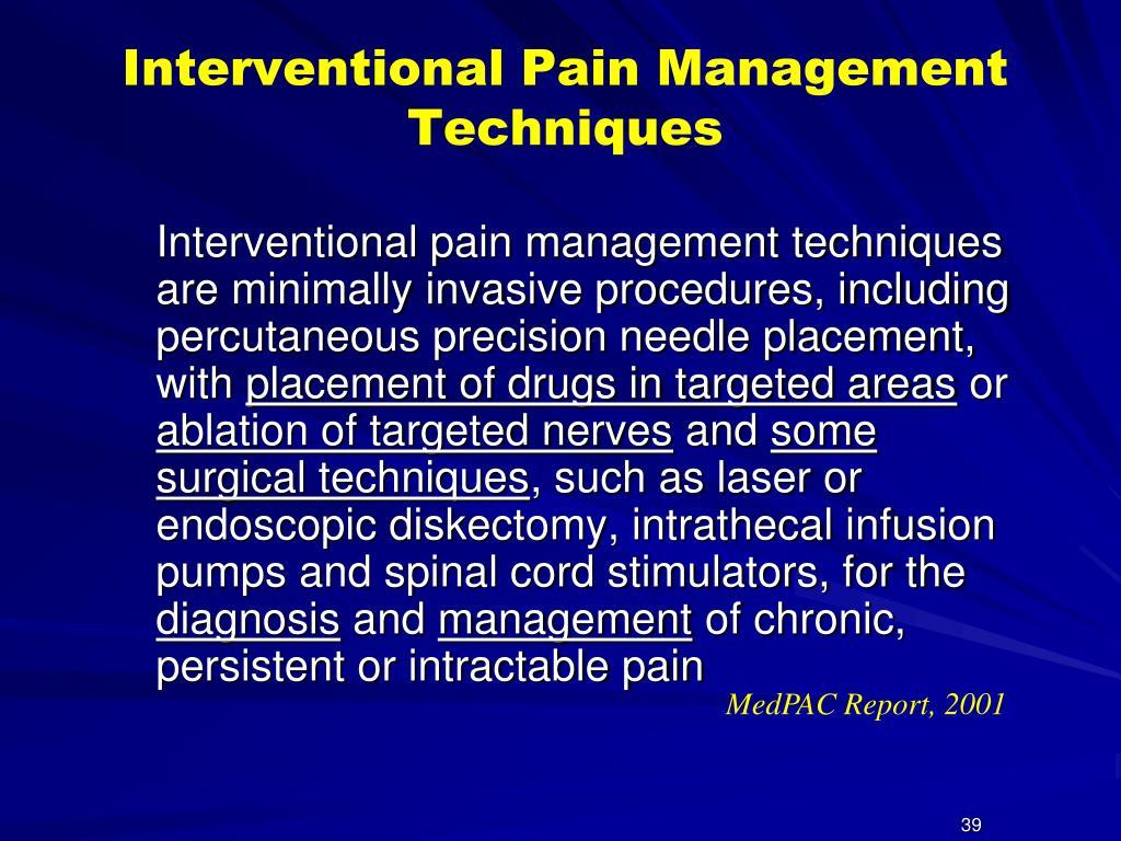 Interventional Pain Management Techniques