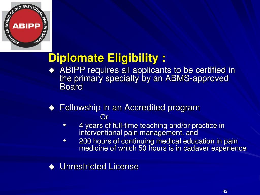 Diplomate Eligibility :